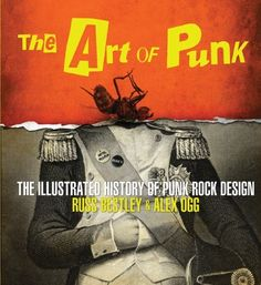 17 best book images on pinterest punk rock book corners and book the art of punk the illustrated history of punk rock design by russ bestley fandeluxe Gallery