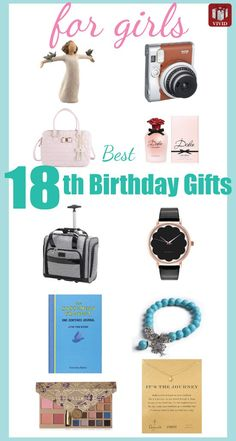 Best 18th Birthday Gifts for Girls Birthday gifts Birthdays and Rose