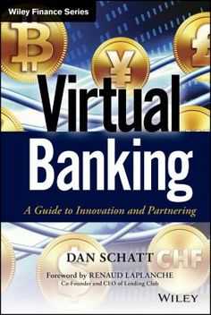 Technology is permanently transforming the banking industry, and digital payments are the keyElectronic Payments, Mobile Commerce, and Virtual Banking: A Guide to Innovation, Partnering, and Regulation takes a hands-on approach to competing in the modern banking environment.