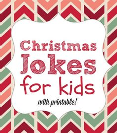 25 Christmas Jokes for Kids. How fun!