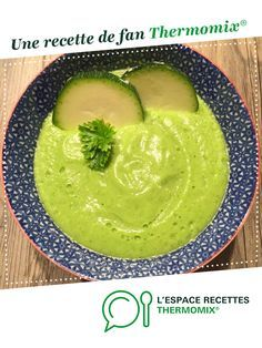 Soupe froide courgette, concombre et fromage frais par Cindyflamant. Une recette de fan à retrouver dans la catégorie Soupes sur www.espace-recettes.fr, de Thermomix®.