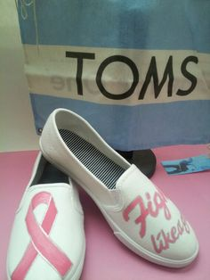 Breast Cancer TOMS... check out my etsy shop www.tresfancy.etsy.com or email me for info at dsdeverx@hotmail.com