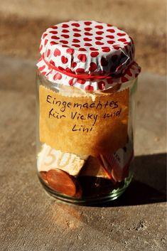 Witzige Idee für Geldgeschenke: Geld im Einmachglas