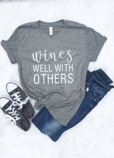 Informations About Wines well with others shirt, wine lover funny drinking graphic tee, womens cloth Funny Shirts Women, T Shirts For Women, Clothes For Women, Vinyl Shirts, Tee Shirts, Women's Graphic Tees, Sister Shirts, Funny Drinking Shirts, Only Shirt