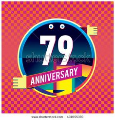 79th anniversary logo with colorful circle badge. Anniversary signs…