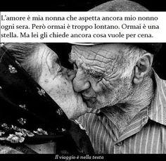 I miei nonni...l'amore
