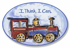 I Think I Can Wall Plaque