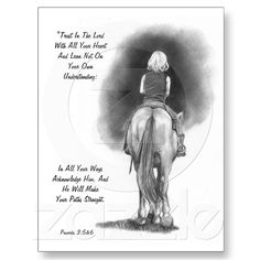 Shop Girl On Horse, Pencil Art: Bible Verse: Proverbs Postcard created by joyart. Cowboy Quotes, Cowgirl Quote, Horse Sayings, Girl Sayings, Cool Pictures To Draw, Inspirational Horse Quotes, Country Girl Quotes, Country Girls, Country Music