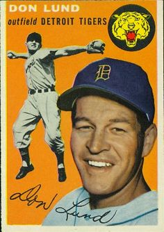 Don Lund 1954 Outfield - Detroit Tigers  Card Number: 167