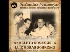ANACLETO ROSAS JR. & LUIZ ROSAS SOBRINHO - Az de Ouro (Anacleto Rosas Jr...