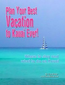 KAUAI READ ENTIRELY  The Complete Kauai Vacation Guide