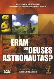 Superficção: Eram os Deuses Astronautas?