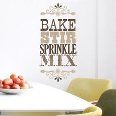 Bake, stir, sprinkle, mix (hopefully not in that order).to make for the kitchen Kitchen Wall Decals, Kitchen Artwork, Kitchen Decor, Cupcake Shops, Cupcake Art, Cupcake Ideas, Kitchen Letters, Theme Words, Kitchen Quotes