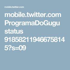 mobile.twitter.com ProgramaDoGugu status 918582119466758145?s=09