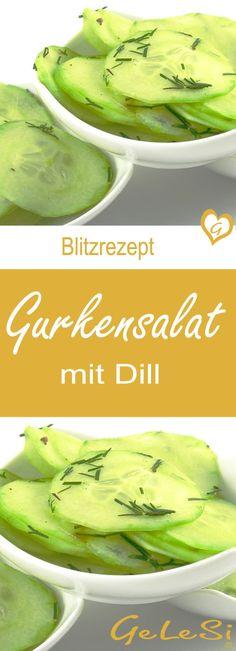 Rezept für Gurkensalat mit Dill - einfach, schnell, gelingt immer
