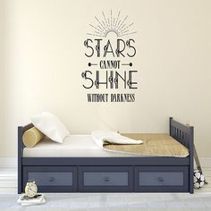 Stars Can't Shine Without Darkness - Wall Words Decal