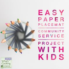 Paper Placemat Community Service Project via whatscookingwithkids.com
