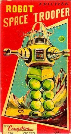 Sci-Fi Image of the Day: 'Robot Space Trooper' Robot Space Trooper Yoshiya/Cragstan (Japan) Vintage Robots, Retro Robot, Retro Toys, Vintage Toys, Arte Sci Fi, Sci Fi Art, Space Troopers, Robby The Robot, Arte Robot