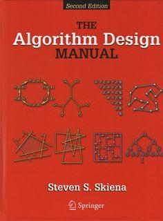 """""""The algorithm Design Manual"""" - Steve S. Skiena"""