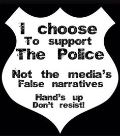i choose to support the police! Police Wife Life, Police Family, Police Girlfriend, Police Quotes, Police Humor, Leo Wife, Police Lives Matter, Police Academy, Thin Blue Lines