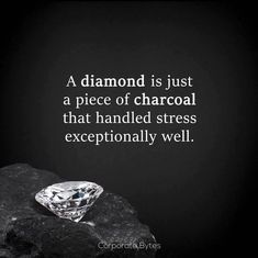 Diamond Quotes Classy A Diamond Is A Chunk Of Coal That Did Well Under Pressure Henry