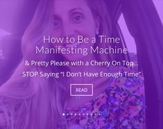 HOW TO BE A TIME MANIFESTING MACHINE Cherry On Top, Spirit, Sayings, Pretty, Lyrics, Quotations, Idioms, Quote, Proverbs