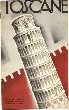 Travel brochure for Tuscany published in 1933 by the Ente Nazionale Industrie Turistische