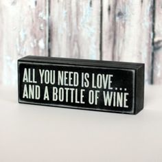 Box Sign - All You Need is Love and Wine