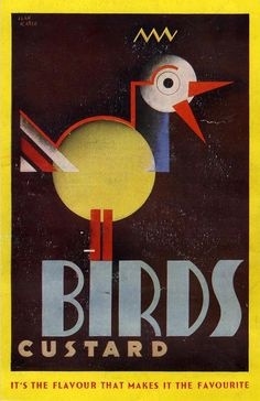Ad poster for Birds Custard - 1935 - artist Jean Carlu. Vintage Advertising Posters, Vintage Advertisements, Vintage Ads, Vintage Prints, Vintage Posters, Vintage Food, Retro Posters, Retro Ads, Vintage Graphic