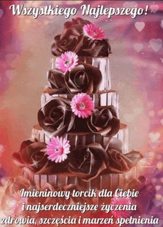 Birthday Wishes, Happy Birthday, Learn Polish, I Wallpaper, Beautiful Roses, Cake Decorating, Pictures, Courses, Rose Bush