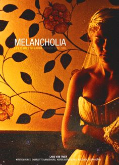 Melancholia (2011), Lars von Trier.