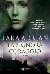 Sognando tra le Righe: LA SIGNORA DEL CORAGGIO    Lara Adrian   Recension...