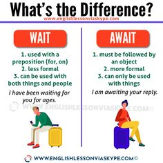 Wait vs Await what is the difference? Improve your English skills. Use wait and await correctly. English Learning Spoken, Teaching English Grammar, English Writing Skills, English Vocabulary Words, English Language Learning, English Idioms, English Phrases, Learn English Words, English Tips