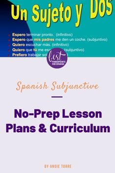 Spanish Subjunctive No-Prep Lesson Plans and Curriculum Ap Spanish, Spanish Lessons, Teaching Spanish, Subjunctive Spanish, Dependent Clause, Direct Instruction, Curriculum Planning, French Teacher, Student Engagement