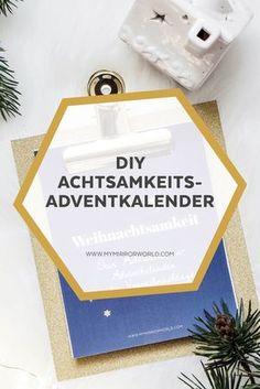 DIY Achtsamkeits-Adventkalender selber machen. #diy #adventkalender #adventskalender #achtsamkeit #achtsamkeitsübung #advent #weihnachten