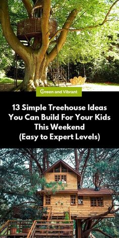 13 simple tree house ideas you can develop for your kids this weekend (easy to advanced levels), Simple Tree House, Modern Tree House, Village House Design, Tree House Designs, Building A Treehouse, Treehouse Ideas, Tree House Interior, Tree Deck, Tree House Plans
