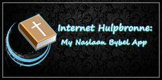 Internet Hulpbronne: My Naslaan Bybel App