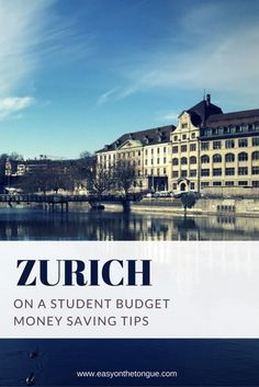 How to visit Zurich on a student budget – Free Tips – Finance tips for small business Free Vacations, Vacation Deals, Vacation Trips, Switzerland Itinerary, Visit Switzerland, Zurich, Cheap Travel, Budget Travel, Travel Hacks