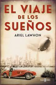 El viaje de los sueños. Ariel Lawhon (Plaza & Janes)