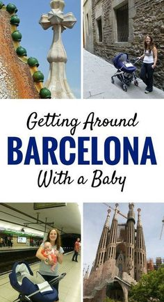 Getting around Barcelona with a baby. Click to for more on getting around by walking, public transit, taxis and hop on hop off buses. |Family Travel | Travel with infant, baby or toddler | Barcelona with baby | Sagrada Familia | Park Guell | Mercat de la Boqueria |