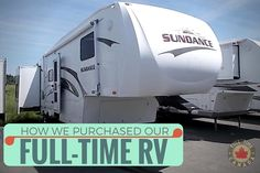 Read about the process of how Adam & Kate purchased their 2008 Heartland Sundance RV from Leisure Days RV Moncton