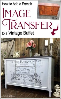Add a French Image transfer to a vintage buffet. Painted furniture with a stain top and cloudy finish. IOD image transfer brings added character to the makeover via @justthewoods