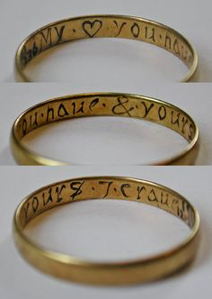 """Posy ring, made in England, 17-18th century. The ring is inscribed  """"My [heart] you have and yours I crave""""."""