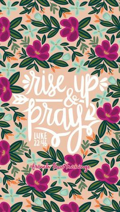 Rise up & pray