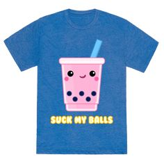 Happiness is big balls and a thick straw. Shirt features a smiling cup of strawberry bubble tea.