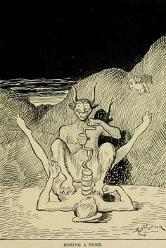 Boring a bore. From Through hell with Hiprah Hunt (1901), by Art Young.