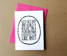 ingrid michaelson card let's get rich and build a house on a mountain makin everybody look like ants lyrics letterhappy etsy