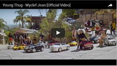 Young Thug – Wyclef Jean [Official Video]