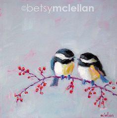 Chickadees Original Painting 12x12 by betsymclellanstudio, $55.00