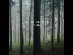 Run- Snow Patrol